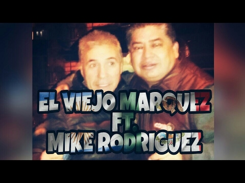 TE BUSCARE - EL VIEJO MARQUEZ FT MIKE RODRIGUEZ / TROPITANGO 2017