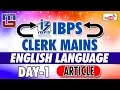 ARTICLE | DAY - 1 | #IBPS_CLERK_MAINS | ENGLISH |