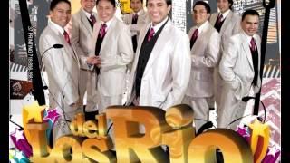 """Los del Rio Ecuador """"ya no te quiero"""""""
