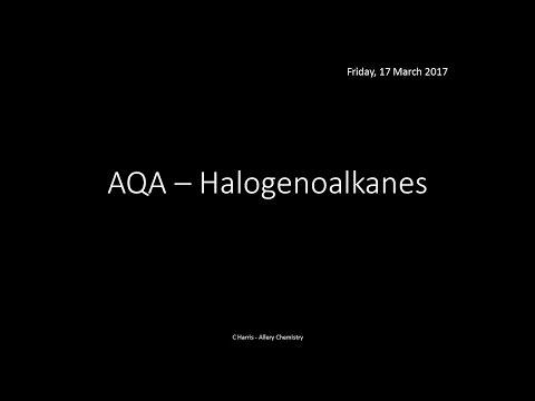 AQA 3.3 Halogenoalkanes REVISION