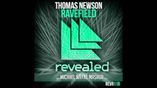 [Electro House] Thomas Newson vs A-Trak - Heads Will Ravefield (Michael Wayne MashUp)