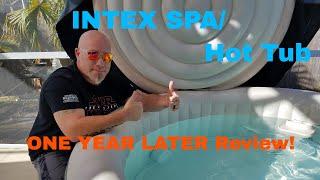 INTEX Spa and HOT TUB! 1 YEAR LATER!