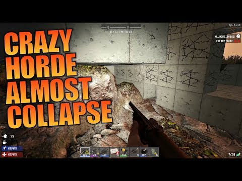 CRAZY HORDE ALMOST COLLAPSE | GNAMOD 7 Days to Die | Let's Play Gameplay Alpha 16 | S01E11