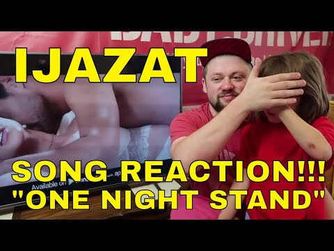 IJAZAT Song Reaction!!!
