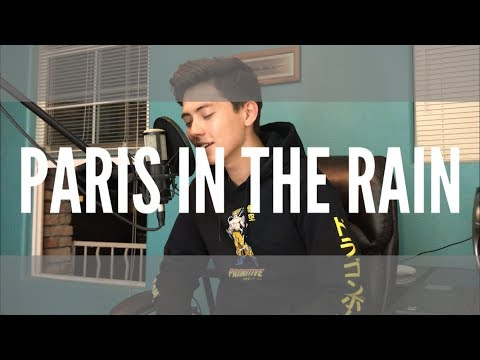 Paris in the Rain - Lauv - Cover (Vocal / Acoustic ) Now On Spotify