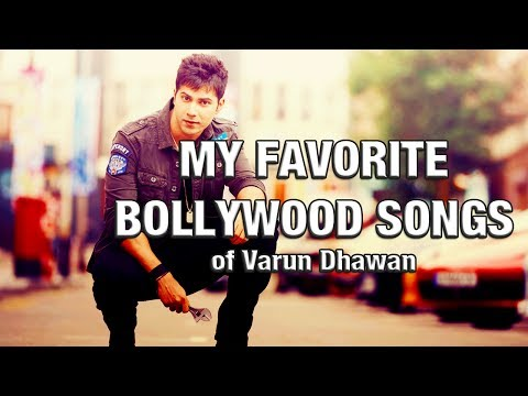 My Favorite Bollywood Songs | w/Varun Dhawan | #02 | 1080p HD |
