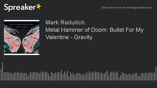 Metal Hammer of Doom: Bullet For My Valentine - Gravity