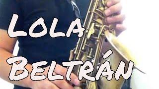 Lola Beltran - Paloma Negra Alto Sax