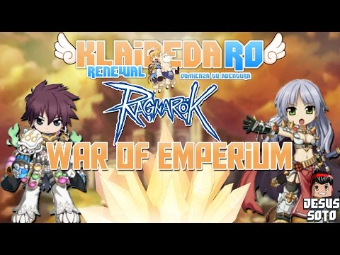 ✔️ War of Emperium - Clan Imperial Guard | Gameplay | Ragnarok Online | Jesus Soto | ESPAÑOL