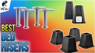 10 Best Bed Risers 2018