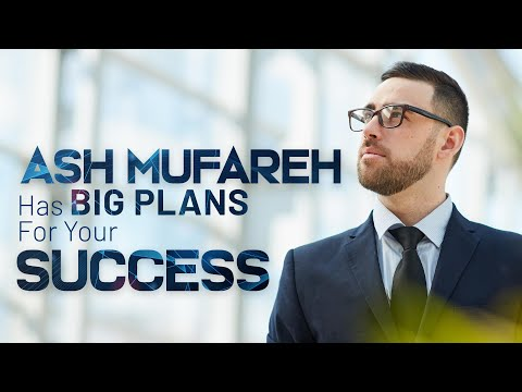 Ash Mufareh – The Visionary behind the World's Best Online Business Solution