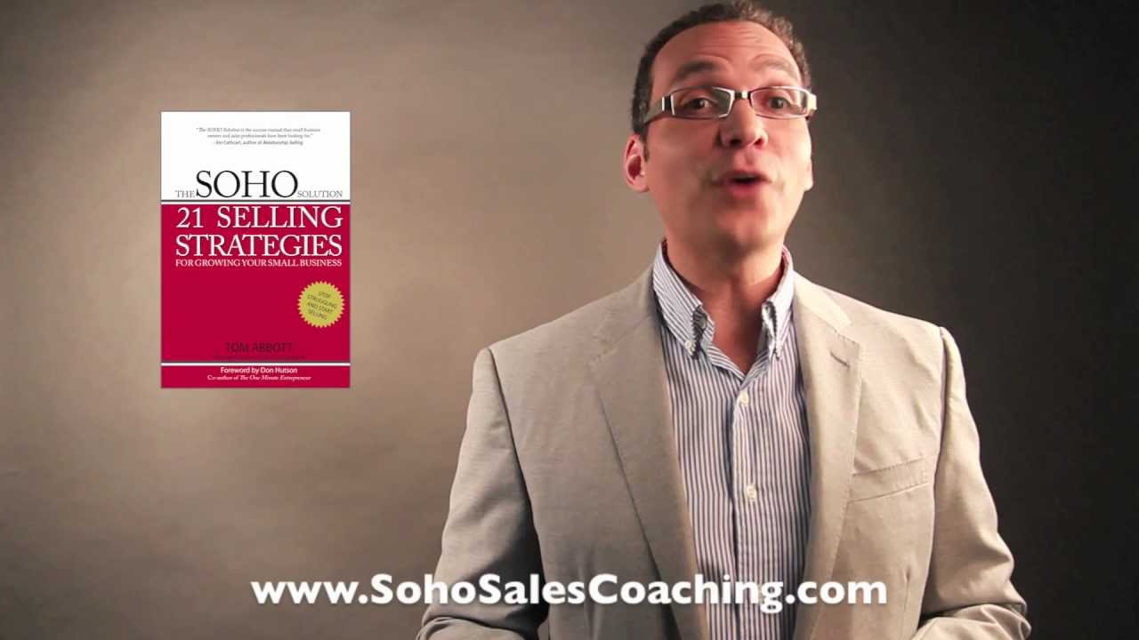 the soho solution 21 selling strategies for growing your small business