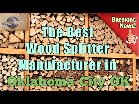 Best wood Splitter Manufacturer and Firewood Processor Equipment in Oklahoma City, Oklahoma