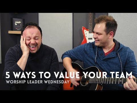 5 ways to value your worship team (and create a culture where people love to serve)