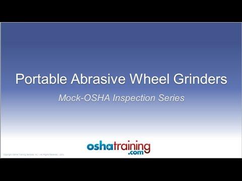 Free OSHA Training Tutorial - Portable Abrasive Wheel Grinders