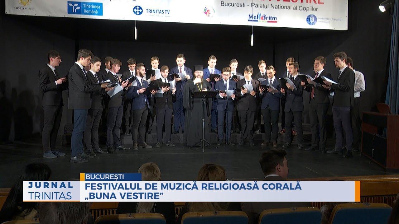 """Festivalul de muzică religioasă corală """"Buna Vestire"""""""