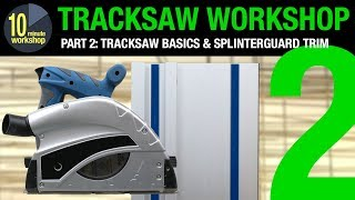 Tracksaw Workshop P2 [video #278]