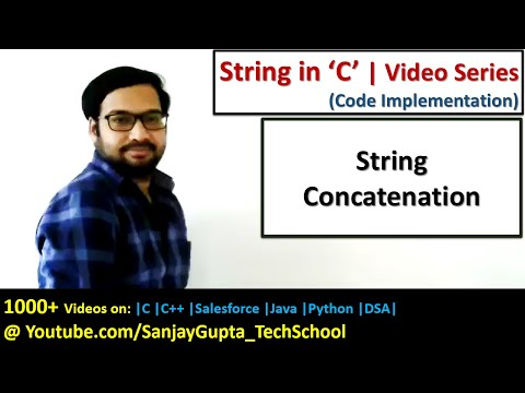 How To Do String Concatenation In C Programming Language | By Sanjay Gupta