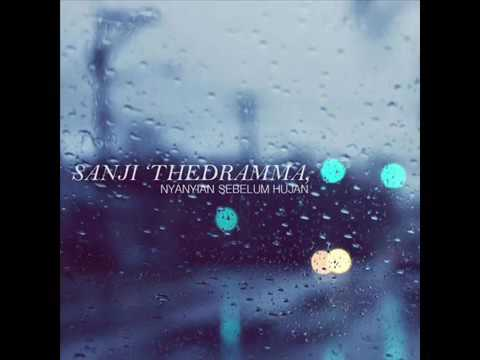 SANJI THE DRAMMA   Nyanyian Sebelum Hujan Mp3