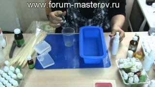 Мастер классы по мыловарению выпуск №1(, 2011-05-11T14:01:32.000Z)