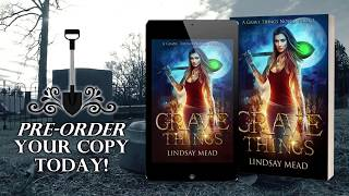 A TEASER VIDEO FOR GRAVE THINGS BY LINDSAY MEAD