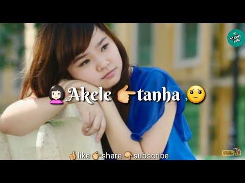 Akele tanha Jiya Na Jaye   30sec whatapp status   