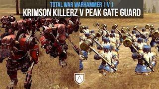 Krimson Killerz vs Peak Gate Guard    Total War Warhammer   Unit Testing