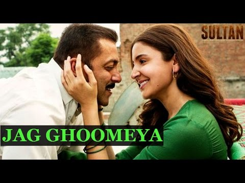 Jag Ghoomeya Song | Sultan | Rahat Fateh Ali Khan | Salman Khan | Anushka Sharma | REVIEW