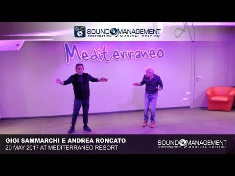 GIGI SAMMARCHI E ANDREA RONCATO at Openig Party to MEDITERRANEO CLUB BENESSERE - 20 May 2017