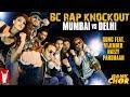 BC Rap Knockout Mumbai Vs Delhi Extended Version Bank Chor Riteish Vijender