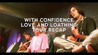 With Confidence Love And Loathing Tour Recap