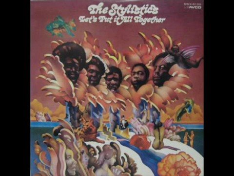 Stylistics -Let's Put It All Together