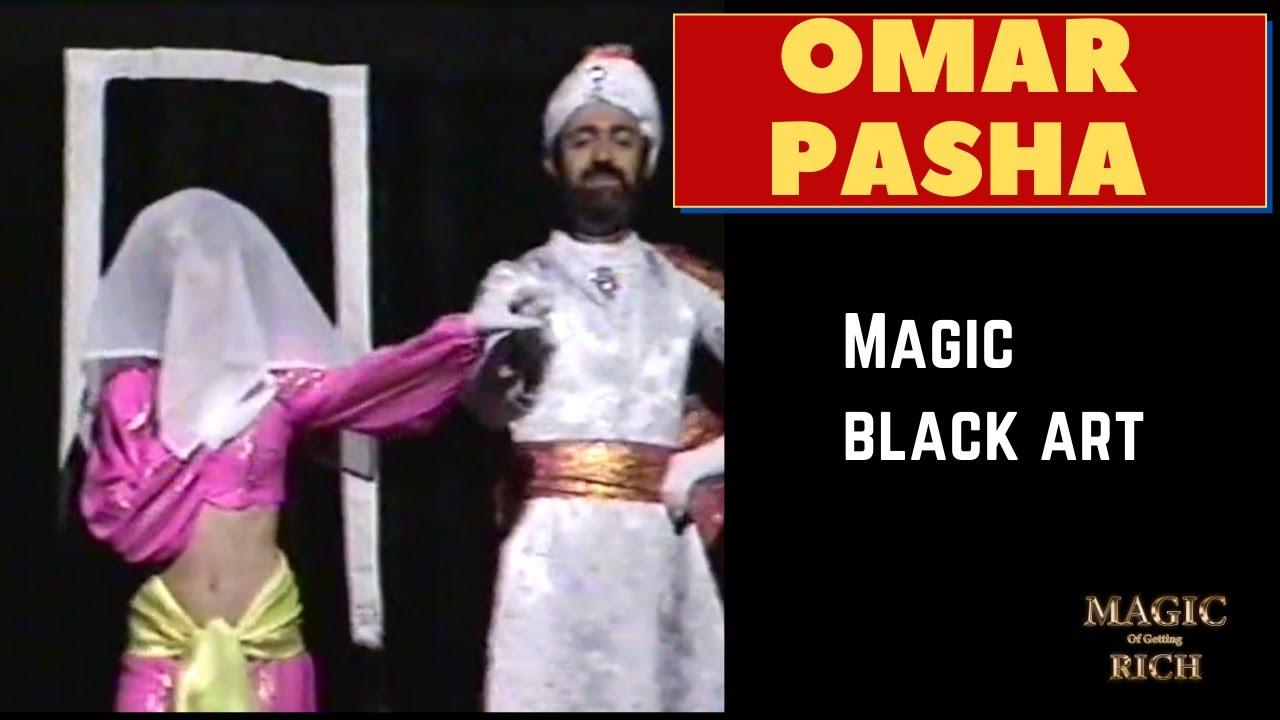 Omar Pasha FULL Black Art Magic Act