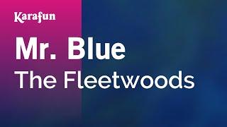 Karaoke Mr. Blue - The Fleetwoods *