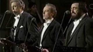 The Three Tenors - You