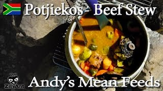 Andy's Mean Feeds - Potjiekos (african  Stew)