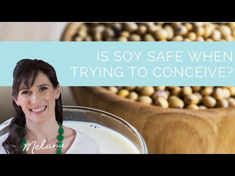 Is soy safe when trying to conceive? | Nourish with Melanie #91