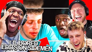 SIDEMEN REACT TO LIL BORED SIDEMEN EDITS