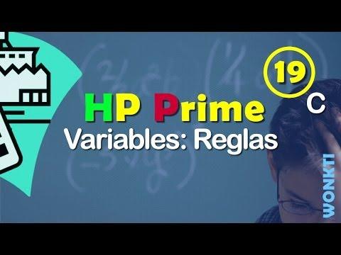 HP Prime: 19C - Reglas y Tips Para Crear Variables.