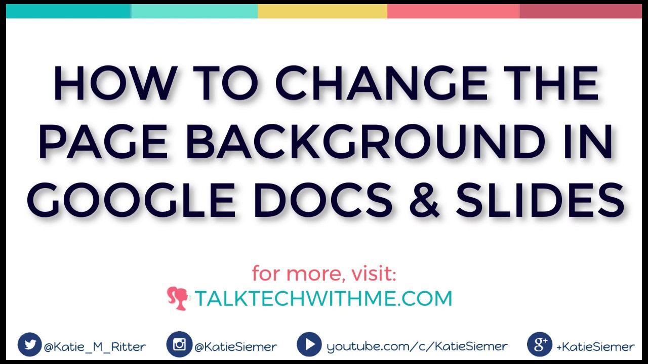 how to change the page background in google docs and slides youtube