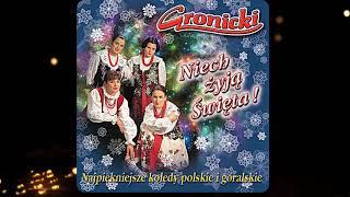 Gronicki - Niech Żyją Święta