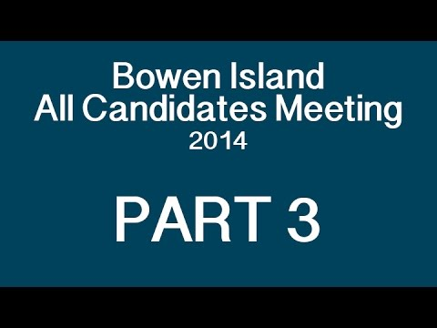 Bowen Island All Candidates Meeting 2014 PART 3