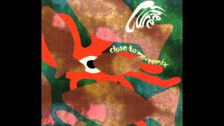 The Cure    Close To Me  (Closest Mix)