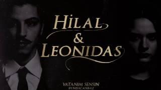 Vatanım Sensin | Hilal & Leonidas 2017 Video