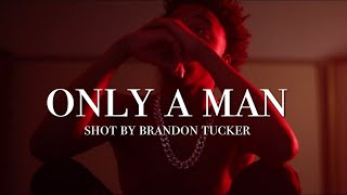 Lil Goat - Only A Man (Official Music Video)