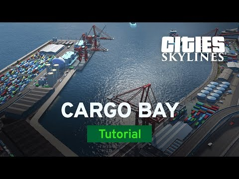 Ship Cargo Bay with Sam Bur | Modded Tutorial | Cities: Skylines