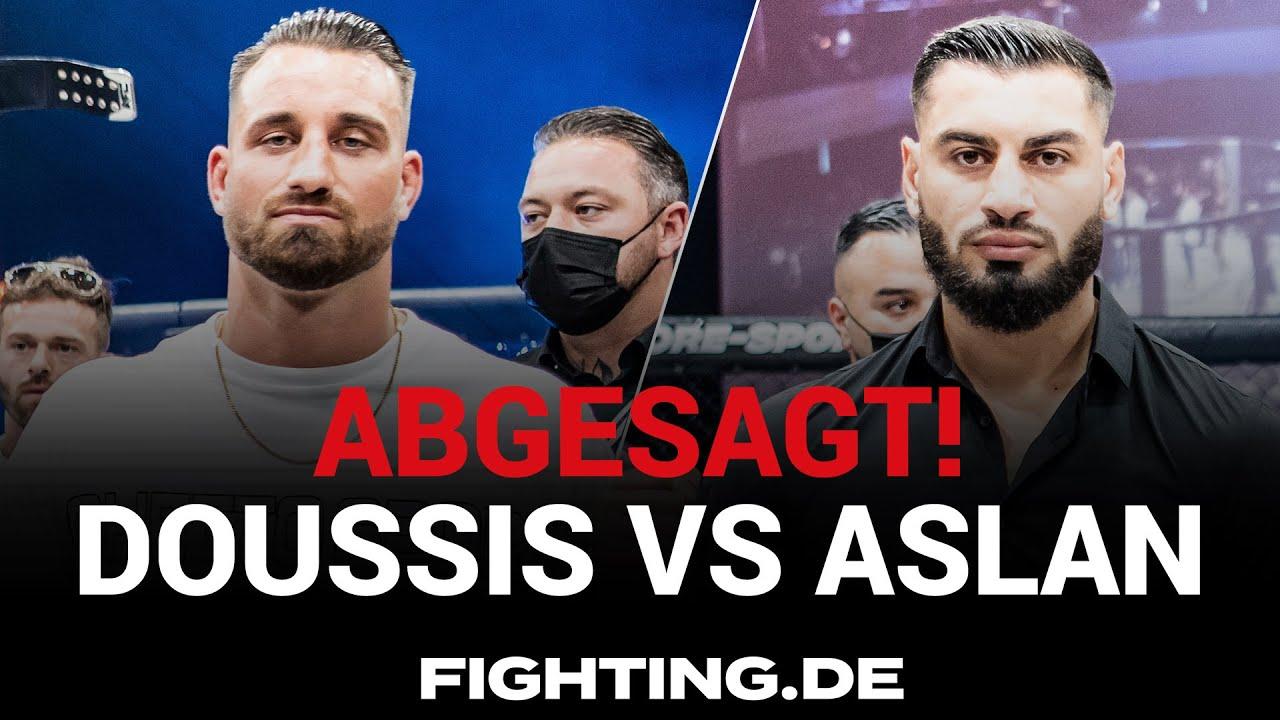 Die Gründe im Video! DOUSSIS vs ASLAN ABSAGE! - FIGHTING