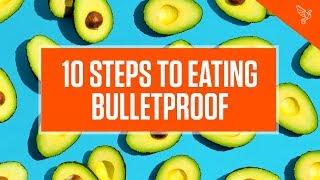 How to Start the Bulletproof Diet in 10 Easy Steps