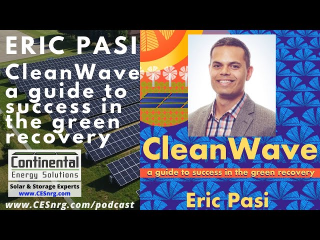 Eric Pasi - CleanWave, a guide to success in the green recovery