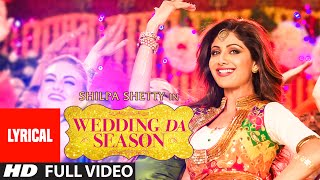 Gambar cover WEDDING DA SEASON song with LYRICS | Shilpa Shetty, Neha Kakkar, Mika Singh | T-Series
